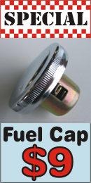 Fuel cap on special at only $9.00. Normally $10.00.